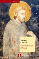 San Francesco d'Assisi - Jacques Le Goff