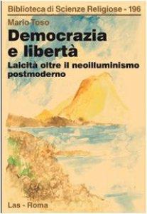 Copertina di 'Democrazia e libertà'