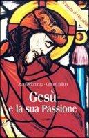 Gesù e la sua passione - Delumeau Jean, Billon Gérard