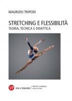 Stretching e flessibilità - Maurizio Tripodi