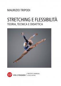 Copertina di 'Stretching e flessibilità'