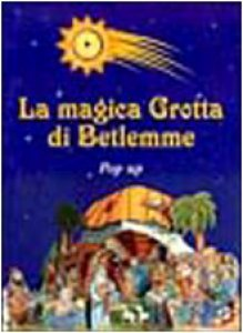 Copertina di 'La magica grotta di Betlemme'