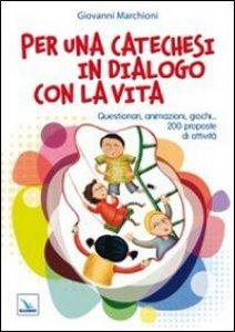Copertina di 'Per una catechesi in dialogo con la vita'
