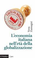 L'economia italiana nell'età della globalizzazione - Vera Zamagni