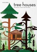 Tree houses. Fairy tale castles in the air. Ediz. italiana, spagnola e portoghese - Jodidio Philip