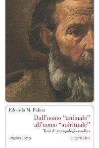 Copertina di 'Dalluomo animale alluomo spirituale'