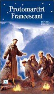 Copertina di 'Protomartiri francescani'