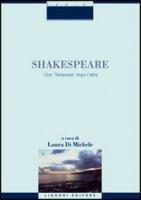 Shakespeare. Una «Tempesta» dopo l'altra