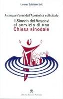 Il Sinodo dei Vescovi al servizio di una Chiesa sinodale