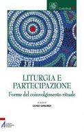 Liturgia e partecipazione - Luigi Girardi