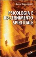 Psicologia e discernimento spirituale - Meguerditchain Noémie