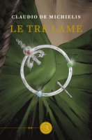 Le tre lame - De Michielis Claudio