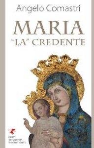 Copertina di 'Maria «La» credente'