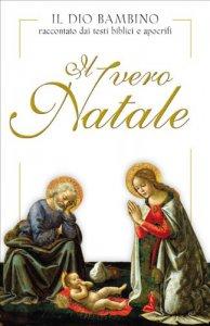 Copertina di 'Il vero Natale'