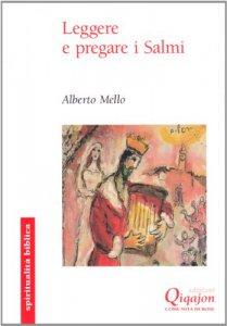 Copertina di 'Leggere e pregare i Salmi'