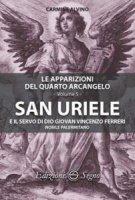 San Uriele e il servo di Dio Giovan Vincenzo Ferreri - Carmine Alvino