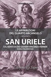 Copertina di 'San Uriele e il servo di Dio Giovan Vincenzo Ferreri'