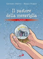 Il pastore della meraviglia - Matino Gennaro, Pisapia Blasco