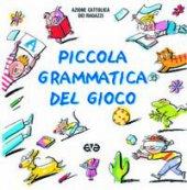 Piccola grammatica del gioco - Azione Cattolica Ragazzi