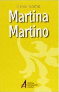 Copertina di 'Martina, Martino'