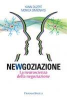 Newgoziazione. La neuroscienza della negoziazione - Duzert Yann, Simionato Monica
