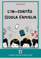 L' in-contro scuola famiglia - Luca Di Leva