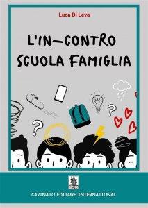 Copertina di 'L' in-contro scuola famiglia'