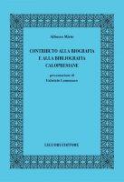 Contributo alla biografia e alla bibliografia calopresiane - Alfonso Mirto, Fabrizio Lomonaco