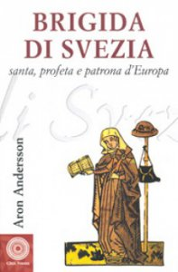 Copertina di 'Brigida di Svezia. Santa e profeta'