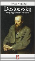 Dostoevskij - Williams Rowan
