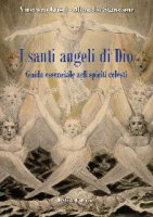 I santi angeli di Dio - Vincenzo Crisci, Marcello Stanzione
