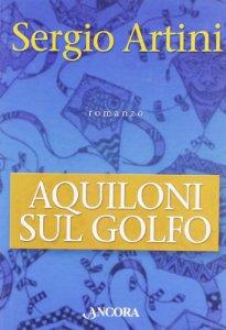 Copertina di 'Aquiloni sul golfo'