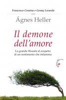 Il demone dell'amore - Ágnes Heller