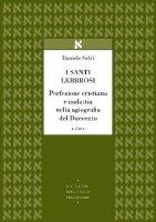 Santi lebbrosi (I) - Solvi Daniele