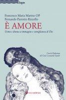 È amore - Francesco Maria Marino , Fernando Parrotto Rizzello