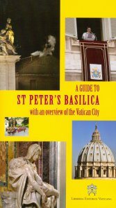 Copertina di 'Guide to St Peter's Balisica. With an overview of the Vatican City (A)'