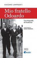 Mio fratello Odoardo - Giacomo Lampronti