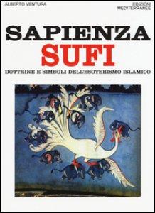 Copertina di 'Sapienza sufi. Dottrine e simboli dell'esoterismo islamico'