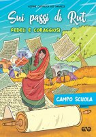 Sui passi di Rut. Fedeli e coraggiosi - Azione Cattolica Ragazzi