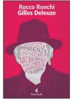 Gilles Deleuze - Rocco Ronchi