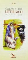 Calendario liturgico 2014 di Aa. Vv. su LibreriadelSanto.it