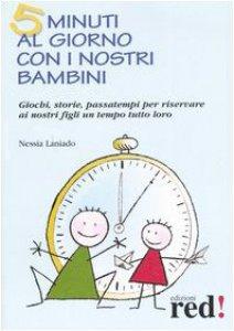 Copertina di 'Cinque minuti al giorno con i nostri bambini'