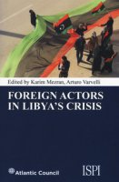 Foreign actors in Libya's crisis