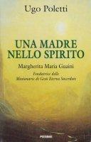 Una Madre nello spirito - Ugo Poletti