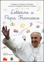 Letterine a papa Francesco