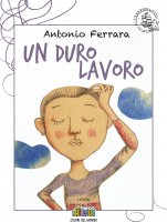 Un duro lavoro - Antonio Ferrara