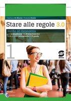 Stare all regole 3.0 + Articolo 1 - Gianluca De Nicola, Roberta Orsini