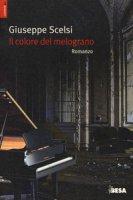Il colore del melograno - Scelsi Giuseppe