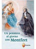 Un pensiero al giorno con Montfort - Grignon De Montfort Luigi