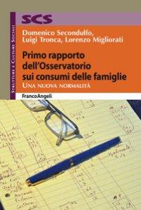 Copertina di 'Primo rapporto dell'Osservatorio sui consumi delle famiglie. Una nuova normalità'